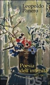 LEOPOLDO PANERO, Poesia dell'intimità. La parola alla ricerca di Dio (1929-1962)