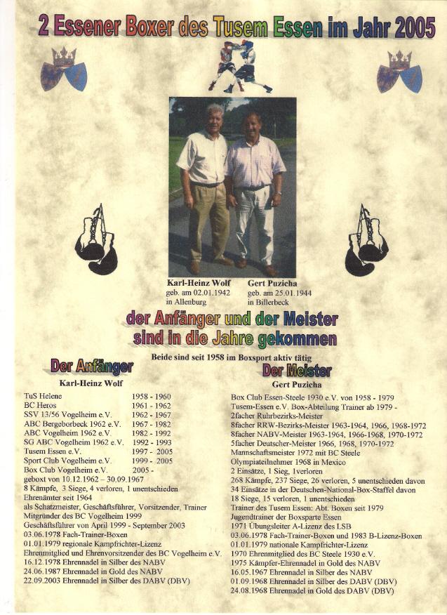 Karl-Heinz Wolf erhielt am 13.05.2006 die goldene Ehrennadel des DBV * Gert Puzicha starb am 07.01.2012