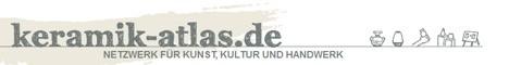 Keramik-Atlas Netzwerk für Kunst Kultur und Handwerk