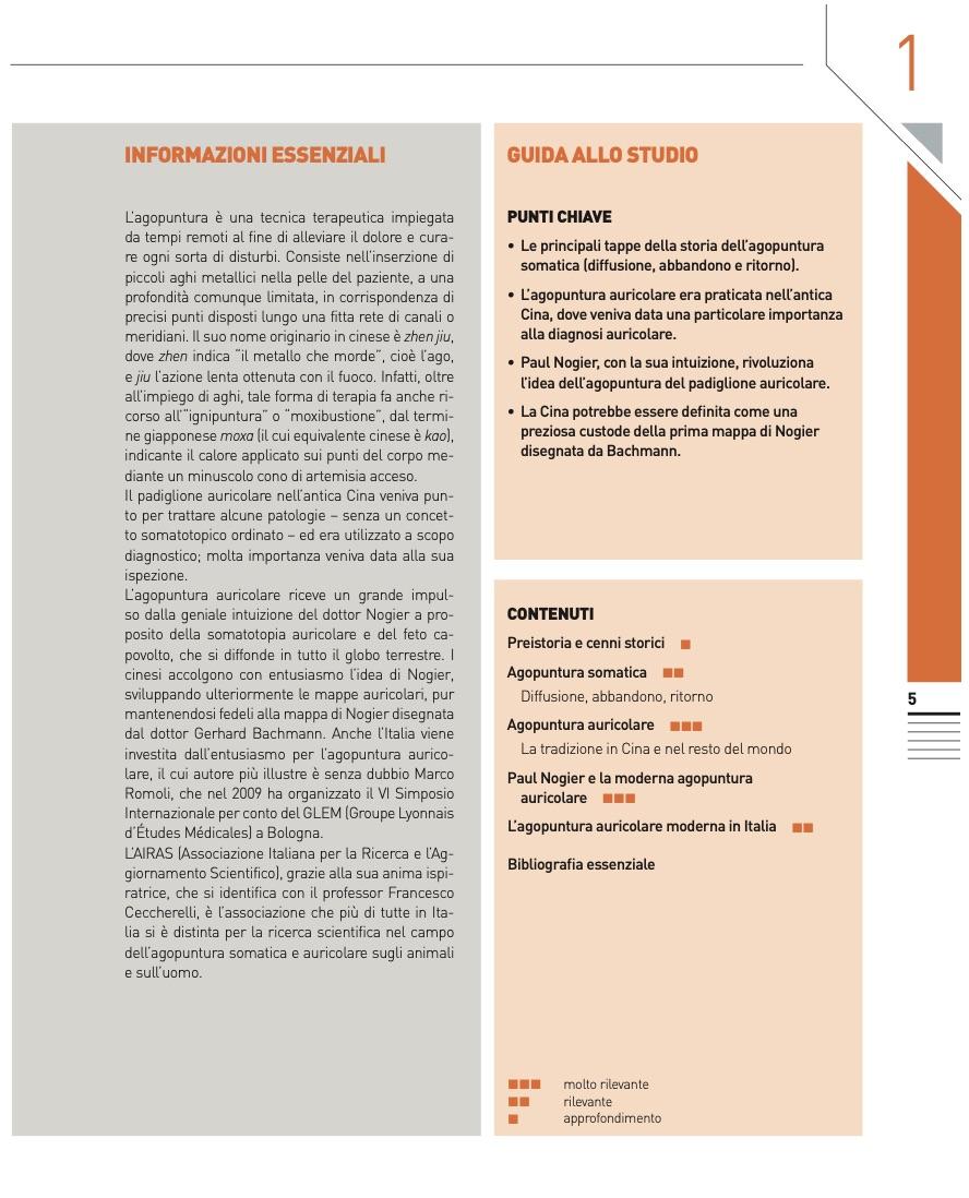 Ogni capitolo, in totale sono venti, è composto nella sua pagina iniziale da: informazioni essenziali, guida allo studio ed i contenuti. Ai contenuti è stato dato un'ordine di importanza: molto rilevante, rilevante ed approfondimento.