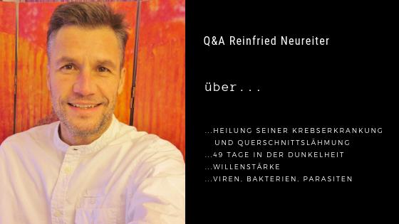 Podcastfolge 10: Q&A Reinfried Neureiter - Über die Heilung seiner Krebserkrankung