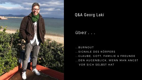 Podcastfolge 11: Q&A Georg Laki - Über den Weg durch sein Burnout