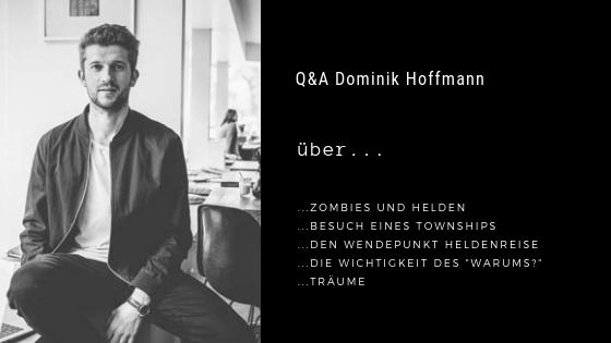 Podcastfolge 7: Q&A Dominik Hoffmann - Was Helden tun