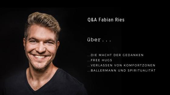 Podcastfolge 2:  Q&A Fabian Ries - Über die Macht der Gedanken
