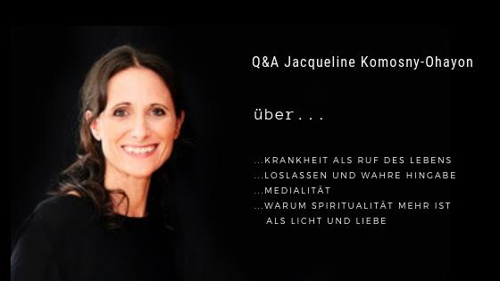 Podcastfolge 3: Q&A Jacqueline Komosny-Ohayon - Über die Größe des Lebens