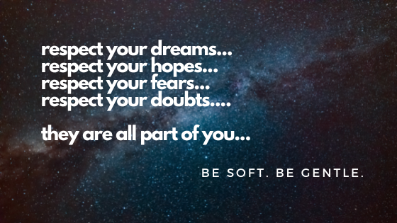 be soft. be gentle.