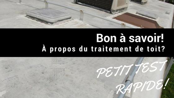Comment savoir si votre toit de roulotte requiert un traitement de toit?