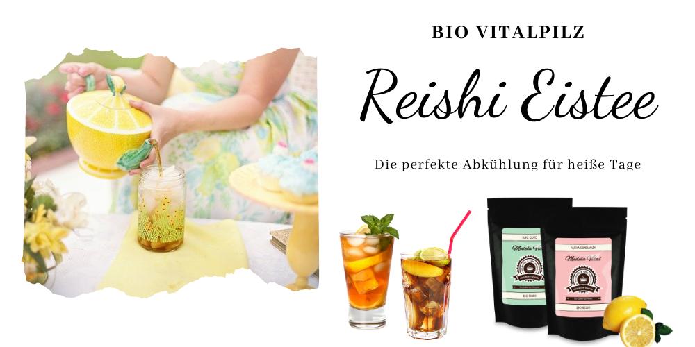 Erfrischender Bio Reishi Eistee