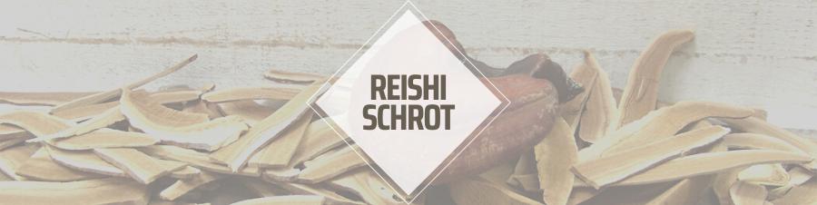 Reishi Schrot