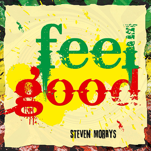 "Cover Artwork ""feel good"" - Steven Morrys"