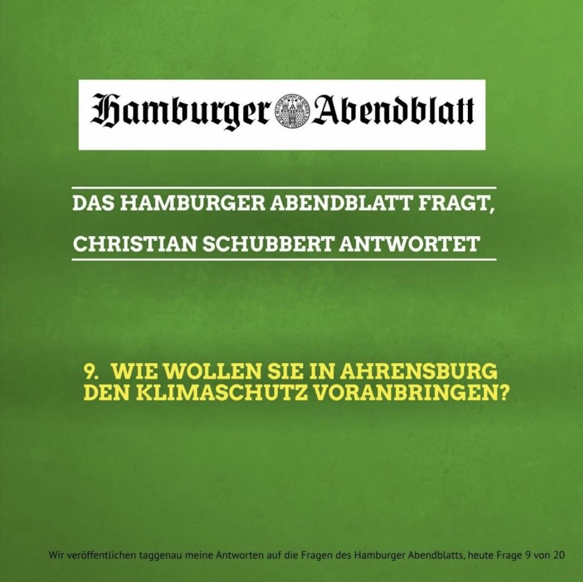 Das Hamburger Abendblatt fragt, Christian Schubbert antwortet: 9. Wie wollen Sie in Ahrensburg den Klimaschutz voranbringen?