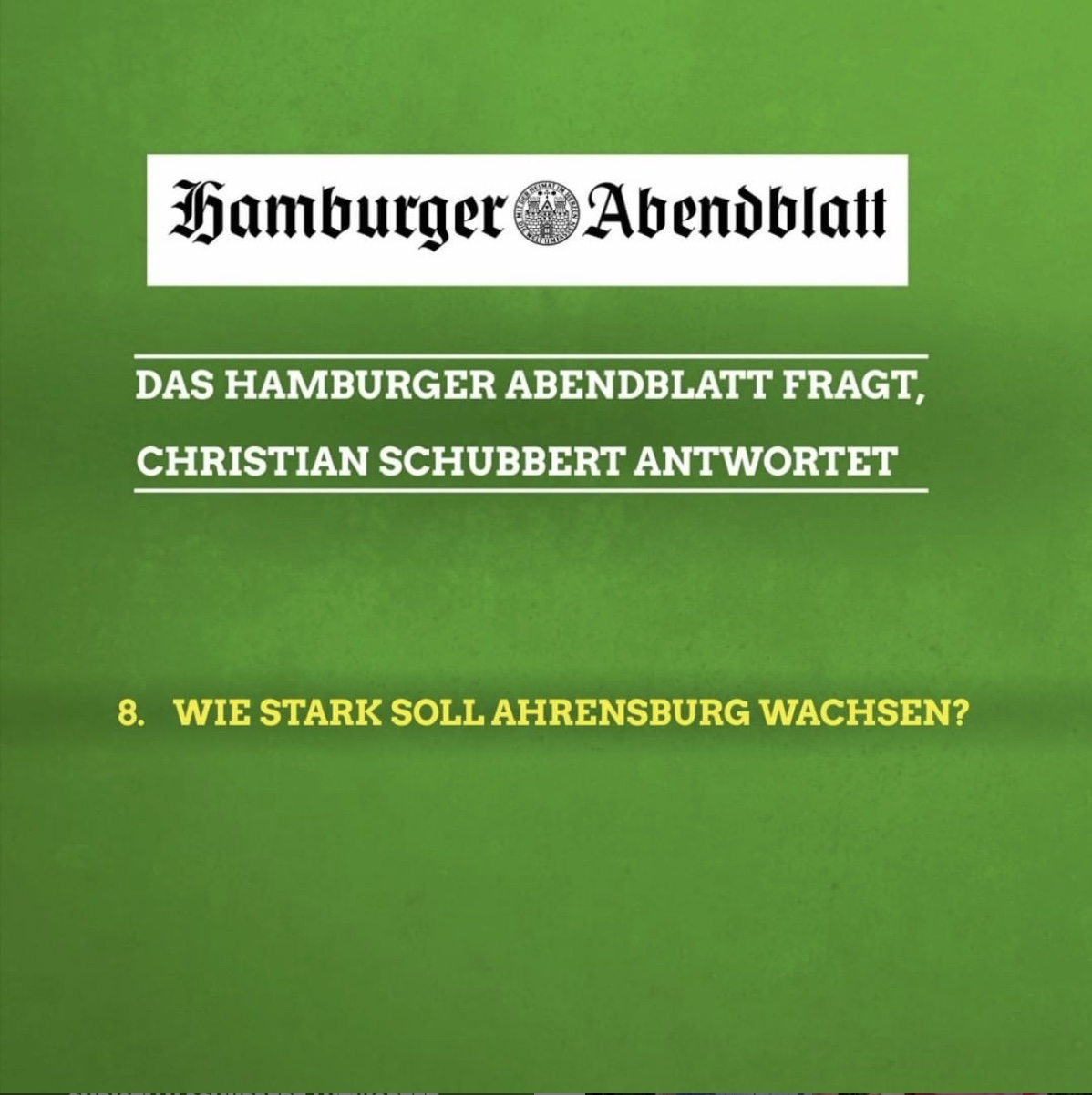 Das Hamburger Abendblatt fragt, Christian Schubbert antwortet: 8 Wie stark soll Ahrensburg wachsen?
