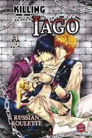 Killing Iago 3