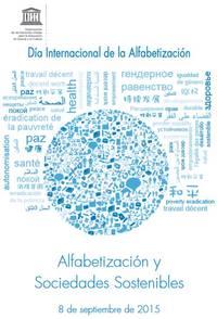 Las nuevas tecnologías, comprendidos los teléfonos móviles, también ofrecen nuevas oportunidades para alfabetizar a todos...El futuro empieza con el alfabeto. Irina Bokova