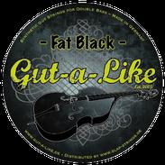 "Gut-a-Like ""Fat Black"""