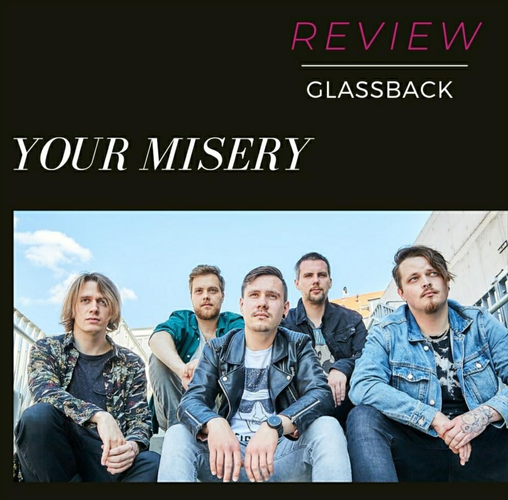 Glassback - Your Misery [Review]