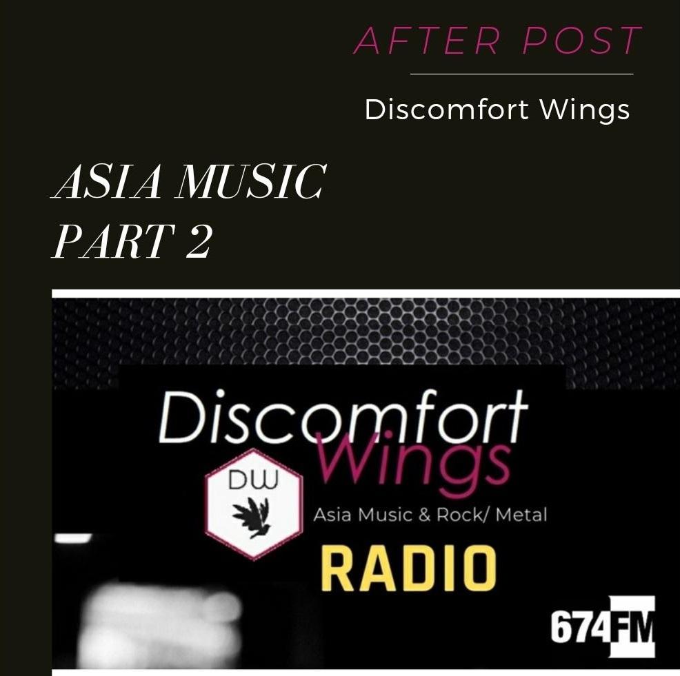 Discomfort Wings Radio - Asia music Part 2