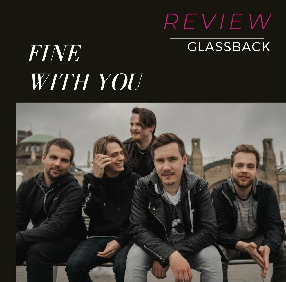 Glassback - Fine with you [Review]