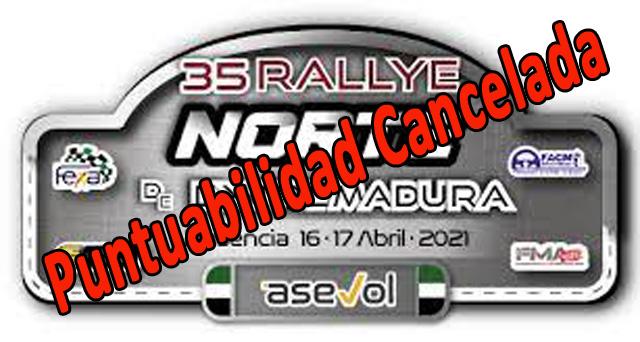 Cancelación de Puntuabilidad 35 Rallye Norte de Extremadura