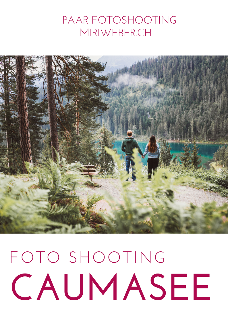 Foto Shooting Caumasee, Flims, Laax, Paar Shooting, Hochzeitsshooting, Wedding Photographer, Fotografin, Portrait Fotografin, Foto Shooting, Caumasee, Flims, Crestasee