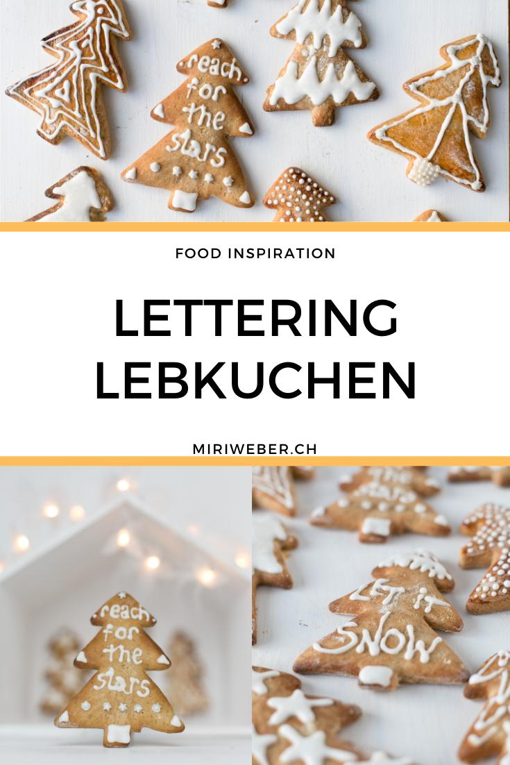 Lebkuchen, Weihnachtsgebäck, Lettering, Zuckerschrift, reach for the stars, Foodblog Schweiz, Kreativ Blog, Lebkuchen beschriften, Familienblog