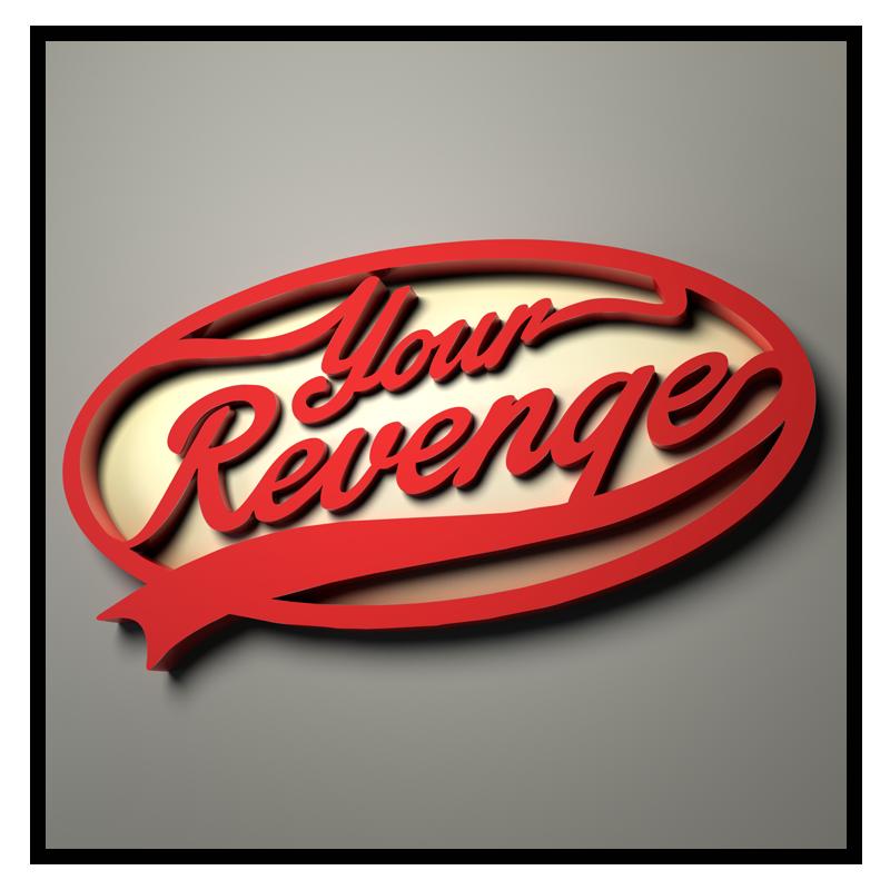 Your Revenge - 3D Logo by Your Revenge