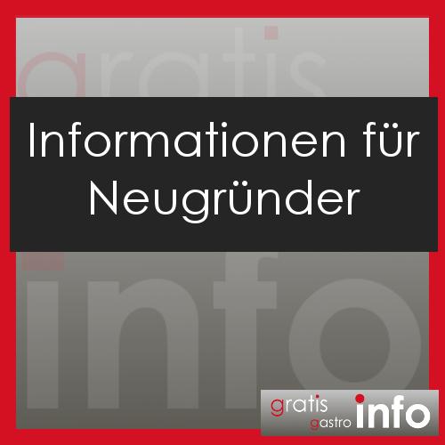Informationen für Neu Gründer Gastronomie