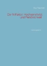 Birgit Trappmann. Der N-Faktor: Hochsensitivität und Persönlichkeit. Forschungsbericht
