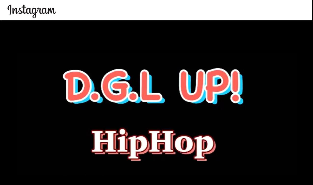 ≼D.G.L UP!≽HipHop