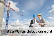 Baurecht Grundstücksrecht