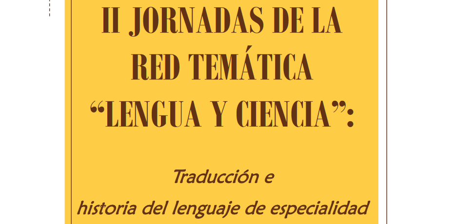 """II Reunión de la Red Temática """"Lengua y Ciencia"""" San Millán de la Cogolla - 2008"""