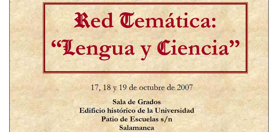 """I Reunión de la Red Temática """"Lengua y Ciencia"""" Salamanca - 2007"""