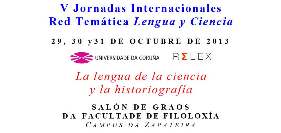 """V Reunión de la Red Temática """"Lengua y Ciencia"""" La Coruña - 2013"""