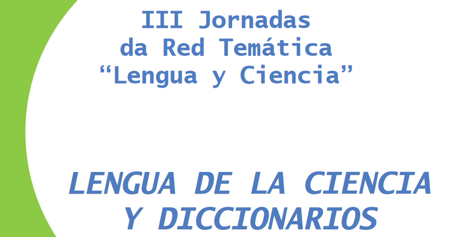 """III Reunión de la Red Temática """"Lengua y Ciencia"""" Coimbra - 2009"""