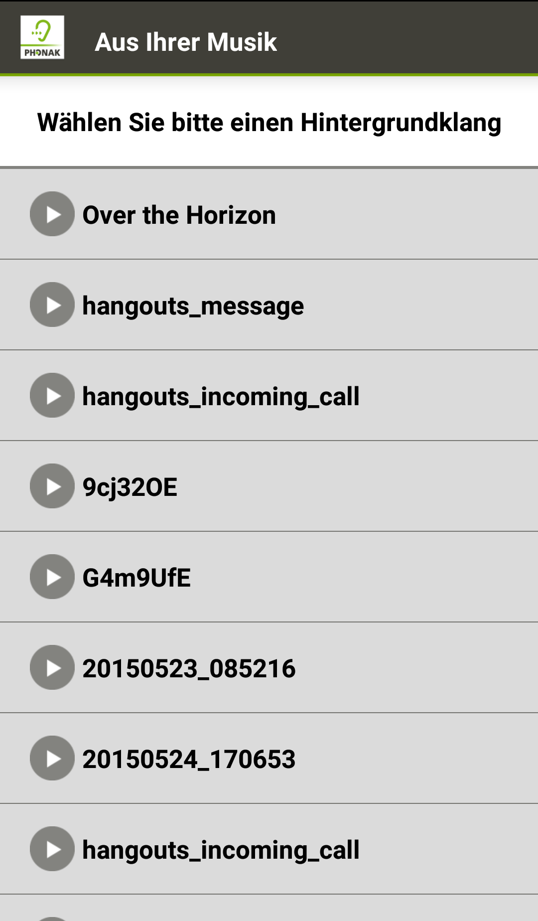 Jeder beliebige Klang aus Ihrem Telefon kann verwendet werden.