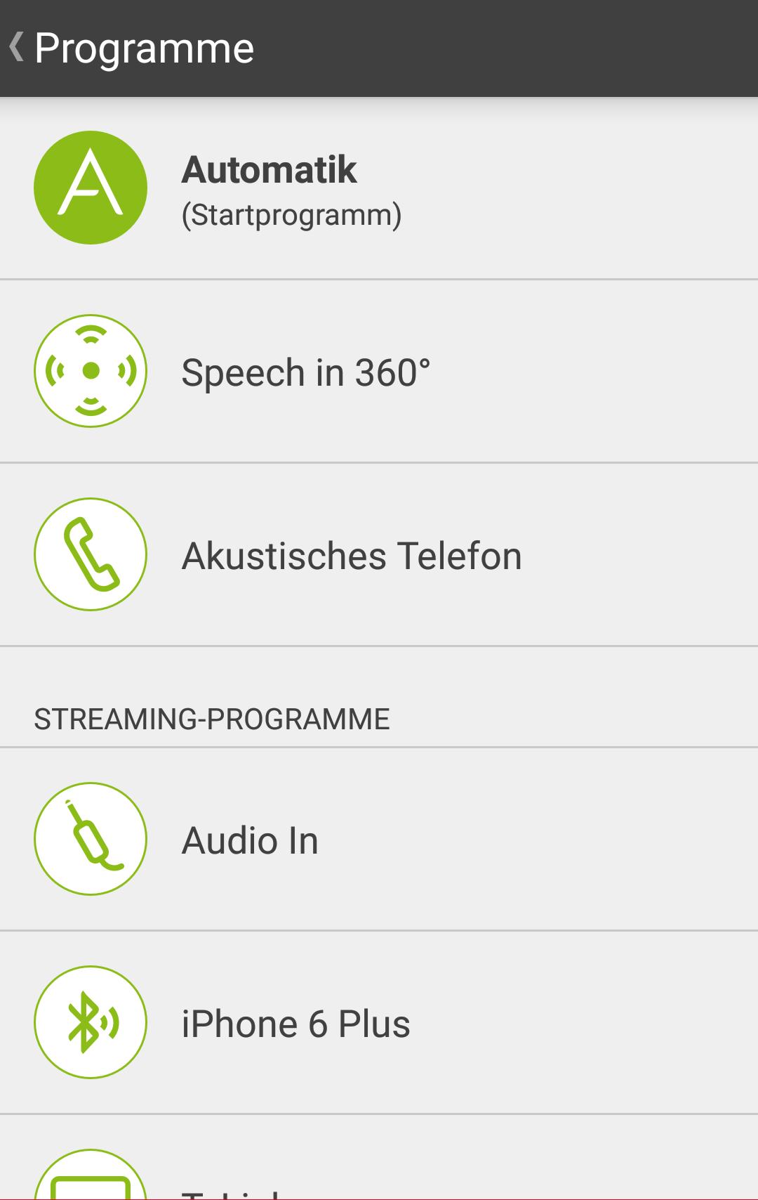 Die zur Verfügung stehenden Programme sind abhängig vom Hörsystem und Ihren gewünschten Einstellungen.