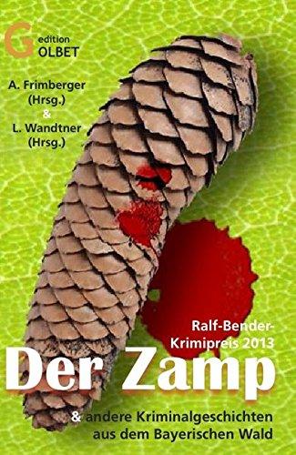 Der Zamp: Anthologie zum Ralf Bender-Preis 2013