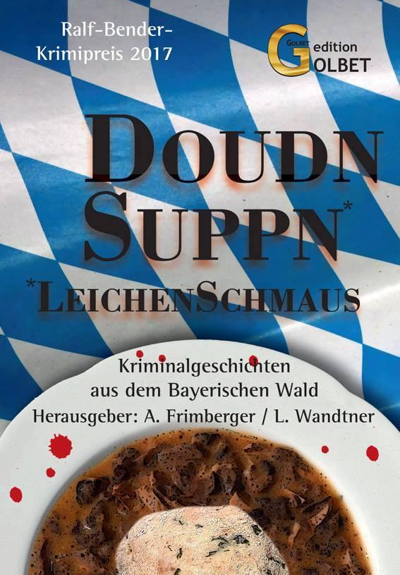 Doudnsuppn: Anthologie zum Ralf Bender-Preis 2017