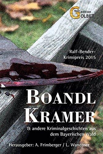 Boandlkramer: Anthologie zum Ralf Bender-Preis 2015