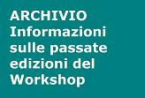Informazioni sulle precedenti edizioni del Workshop FORTIA.