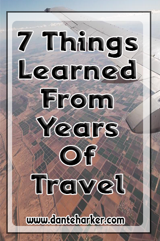 7 things I've learned from years of travel