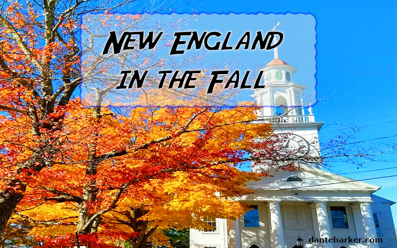 New England in the Fall - Dante Harker