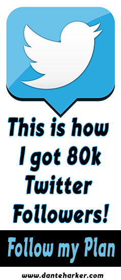 How I got more twitter followers from Dante Harker.com