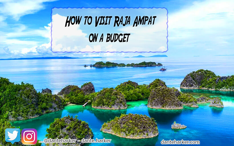 How to visit Raja Ampat on a budget