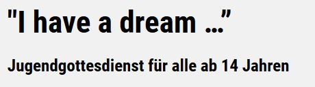 https://www.king-musical.de/veranstaltung/jugendgottesdienst-i-have-a-dream/
