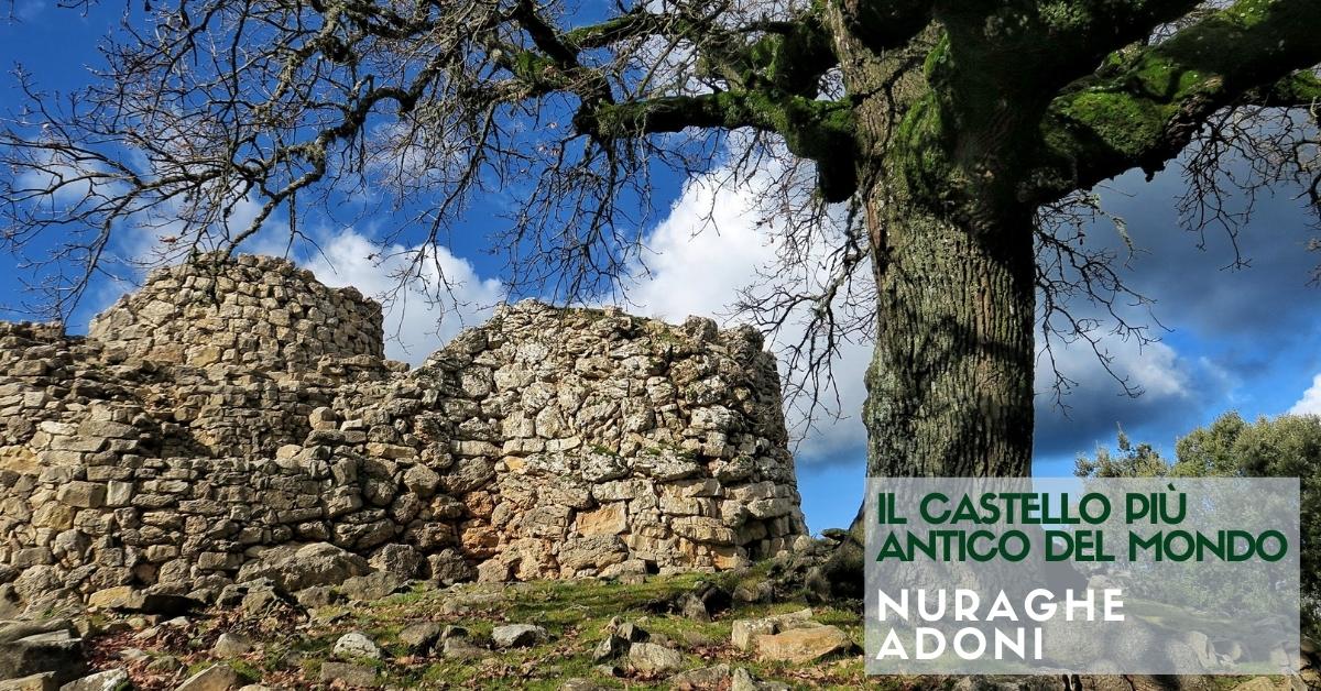 Il Castello più antico: il nuraghe Adoni