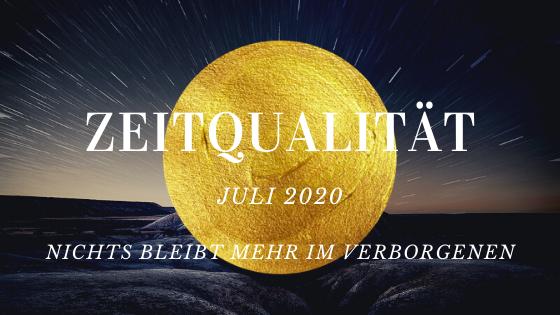Zeitqualität Juli 2020
