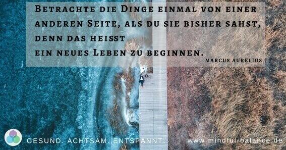 Zitat des Monats, Mindful Balance Gesundheitsprävention & Stressmanagement, Entspannung, Bewegung, Betriebliche Gesundheit, www.mindful-balance.de