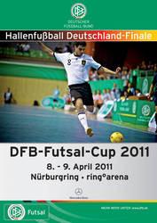 Futsalicious Essen e.V. aktuell: Plakat für den DFB Futsal-Cup 2011 am Nürburgring, inoffizielle deutsche Futsal-Meisterschaft