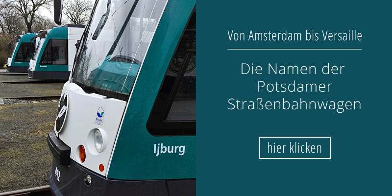 Die Namen der Potsdamer Straßenbahnwagen